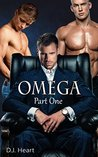 Omega - Part One: Owned