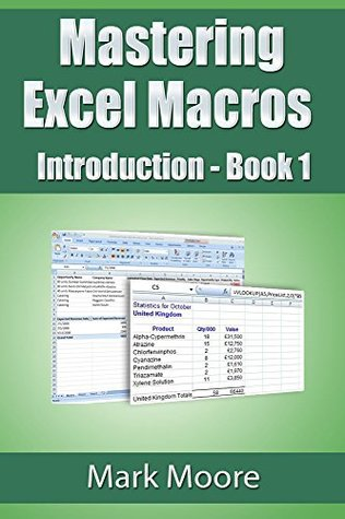 Mastering Excel Macros: Introduction (Book 1)