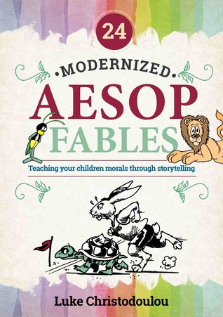 El libro de 24 Modernized Aesop Fables autor Luke Christodoulou EPUB!