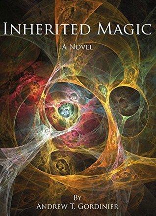 Inherited Magic (Patterns of Magic Book 1)
