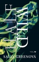 Half Wild - Polodivy(The Half Bad Trilogy 2)