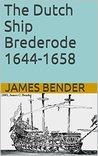The Dutch Ship Brederode 1644-1658