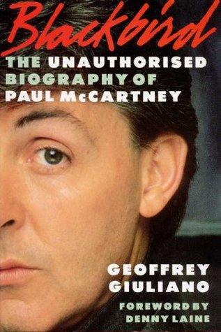 Blackbird: Unauthorized Biography of Paul McCartney