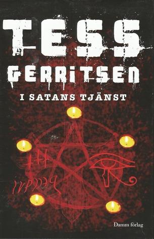 I satans tjänst by Tess Gerritsen