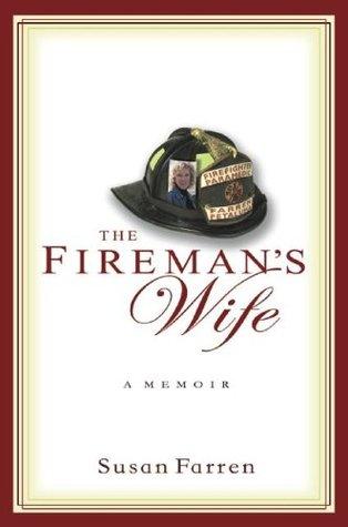 The Firemans Wife: A Memoir