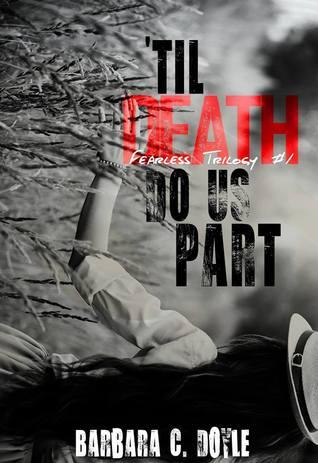'Til Death Do Us Part (Fearless, #1)
