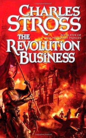 The Revolution Business (The Merchant Princes, #5)