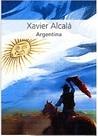 Argentina by Xavier Alcalá