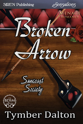 Broken Arrow (Suncoast Society, #22)