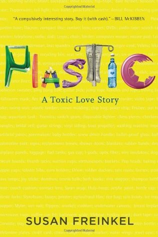 Plastic by Susan Freinkel