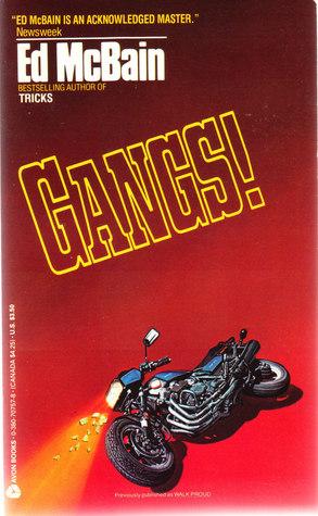 Gangs! by Ed McBain