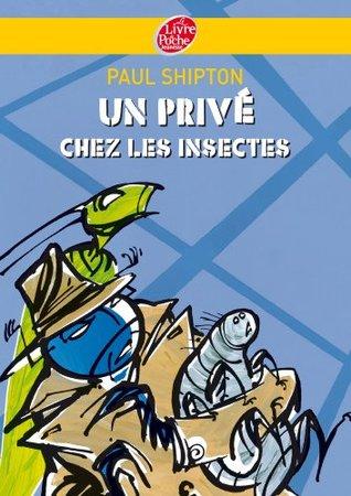 Un privé chez les insectes (Policier t. 982)