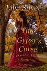 The Gypsy's Curse by Lily Silver