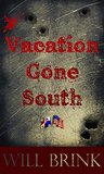 Vacation Gone South