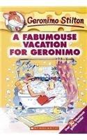 A Fabumouse Vacation for Geronimo (Geronimo Stilton, #9)