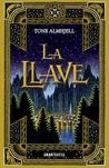 La llave by Tone Almhjell