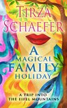 A Magical Family Holiday (Magical Holidays Book 1)