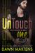 UnTouch Me