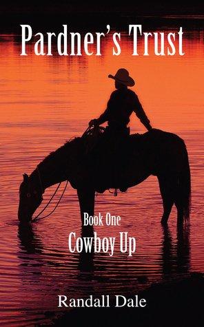 Cowboy Up (Pardner's Trust, #1)