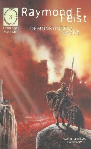 Demonkungens vrede (Ormkrigskrönikan #3)