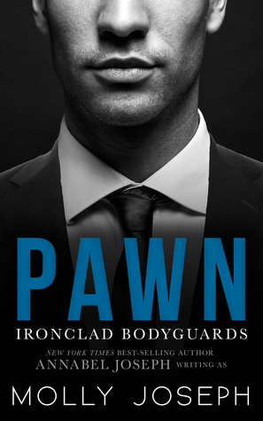Pawn (Ironclad Bodyguards, #1)