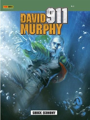 David Murphy 911 2. Shock economy