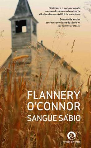 Sangue Sábio by Flannery O'Connor