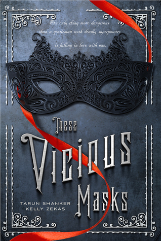 These Vicious Masks (These Vicious Masks, #1)