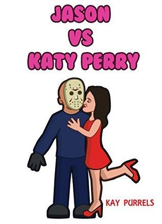 Jason vs. Katy Perry