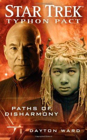 Paths of Disharmony (Star Trek: Typhon Pact, #4)