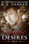 Exotic Desires Vol. 1 (Exotic Desires, #1)