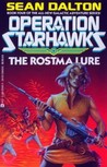 The Rostma Lure (Operation Star Hawks, #4)