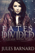 Fates Divided (Halven Rising, #1)