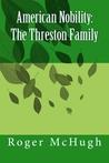American Nobility: The Threston Family