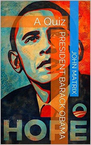 President Barack Obama: A Quiz