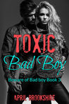 Toxic Bad Boy  (Beware of Bad Boy #3)