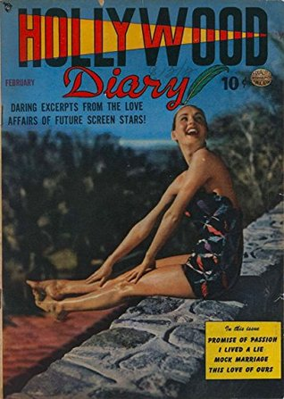 Hollywood Diary #2: Daring Excerpts from the Love Affairs of Future Screen Stars!