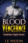 Blood Vengeance by L.E. Wilson