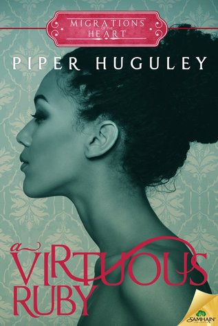 A Virtuous Ruby (Migrations of the Heart, #1)