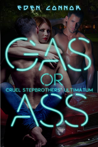 Gas or Ass (The 'Cuda Confessions, #1)
