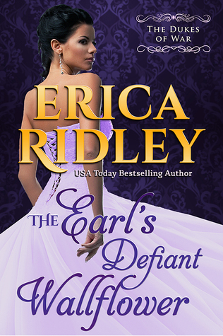 The Earl's Defiant Wallflower (The Dukes of War, #2)