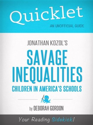 quicklet-on-jonathan-kozol-s-savage-inequalities-children-in-america-s-schools