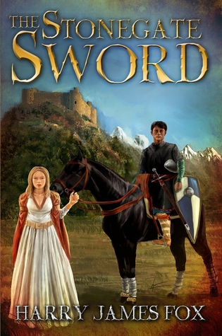 The Stonegate Sword  (Stonegate #1)