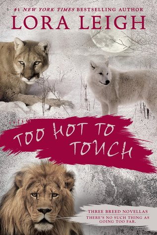 Image result for too hot to touch by lora leigh