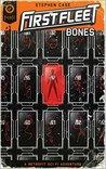 First Fleet #1: Bones