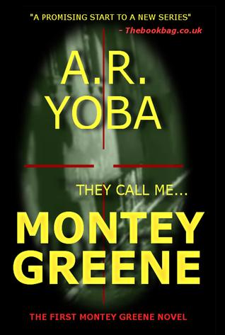 They Call Me...Montey Greene (Identity Crisis Trilogy #1)