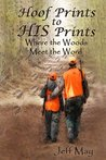 Hoof Prints to HIS Prints: Where the Woods Meet the Word