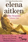 The Seasons, Vol 1: The Springs Box Set (The Springs, #1, 2, 2.5)