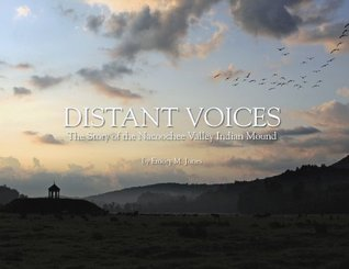 Distant Voices: The Story of the Nacoochee Valley Indian Mound
