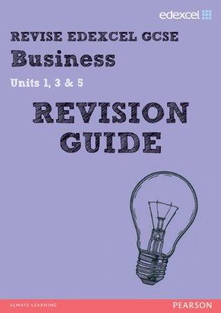 REVISE Edexcel GCSE Business Revision Guide